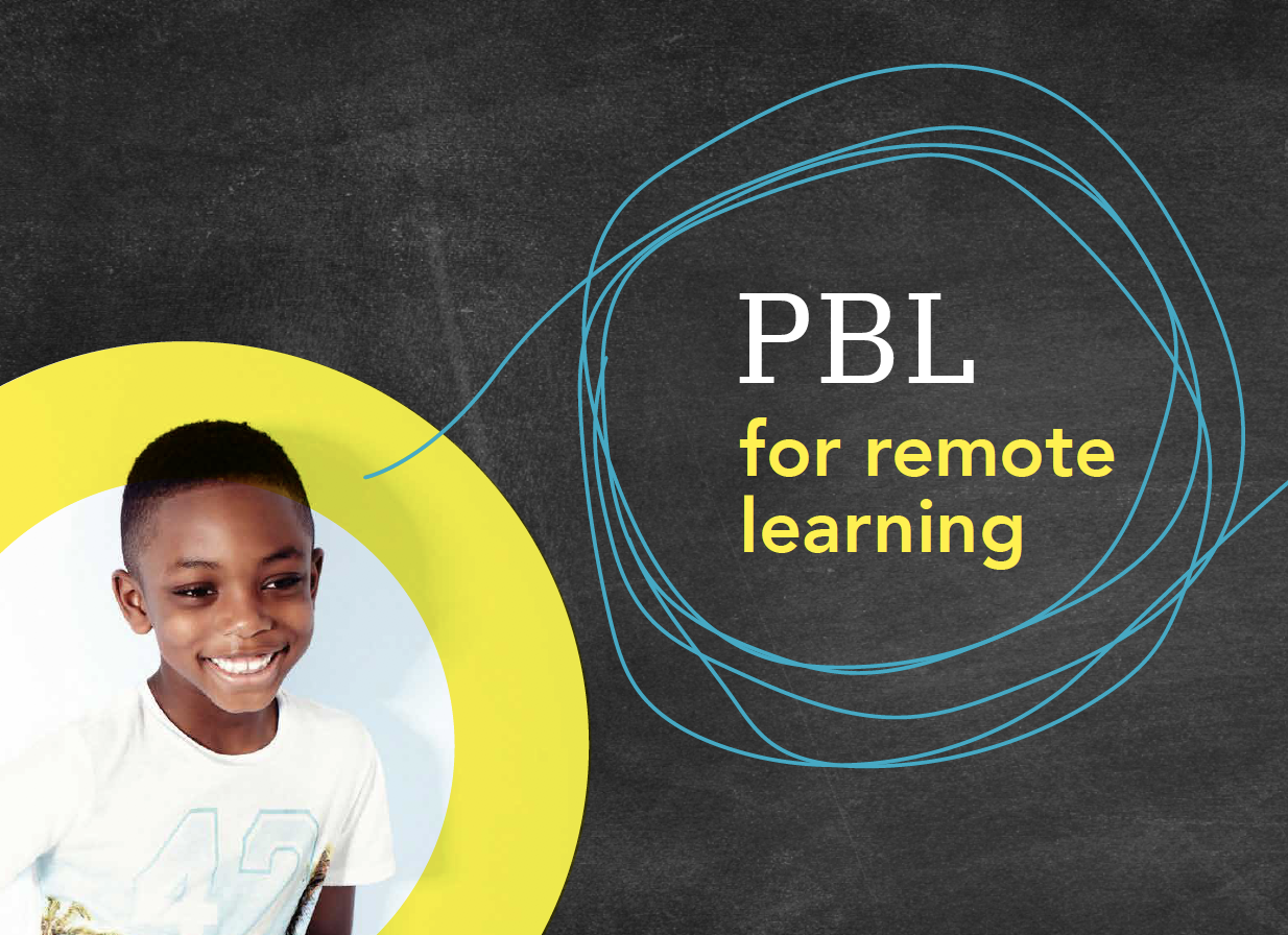 PBL for Remote Learning