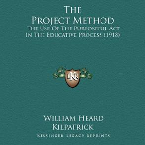 Cover of the essay The Project Method