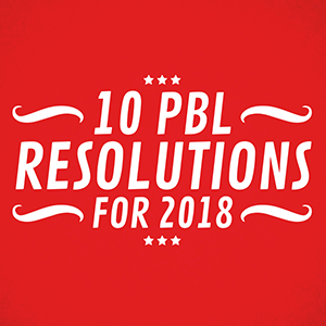 graphic with the words 10 PBL Resolutions for 2018