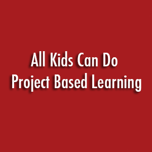 All Kids Can Do PBL sign